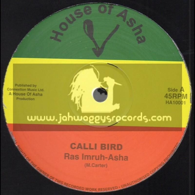 """House Of Asha-10""""-Calli Bird / Ras Imruh Asaha"""
