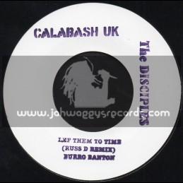 "Calabash Uk-7""-Lef Them To Time / Burro Banton - Russ D Remix"