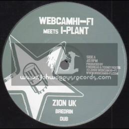 """Web Cam Hi Fi Meets I Plant-10""""-Bredrin / Zion Uk"""