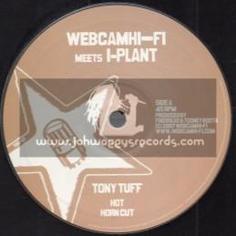 """Web Cam Hi Fi Meets I Plant-10""""-Hot / Tony Tuff"""