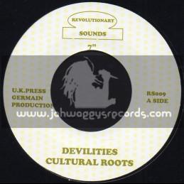 "REVOLUTIONARY SOUNDS-7""-DEVILITES / CULTURAL ROOTS"