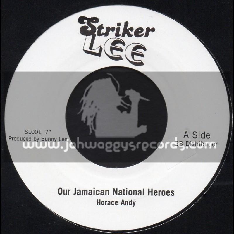"Striker Lee-7""-Our Jamaican National Heros / Horace Andy"