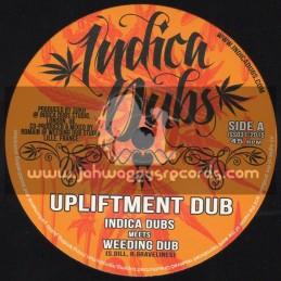 "Indica Dubs-7""-Upliftment Dub / Indica Dubs Meets Weeding Dub"