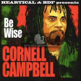 """Heartical Records-7""""-Be Wise / Cornell Campbell + Dark Clouds / Rootsamala"""