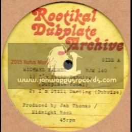 "Rootikal Dubplate Archive-10""-Im Still Dancing / Michael Palmer + Wha Dis A Gwann / Robert French"