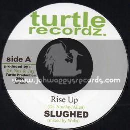 "Turtle Recordz-7""-Rise Up / Slughed"