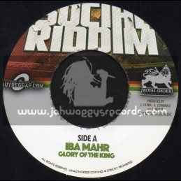 """Royal Order Music-7""""-Glory Of The King / IBA Mahr + Fighting For / RSNY"""