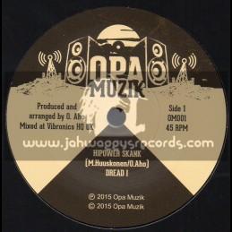 "OPA Musik-7""-HiPower Skank / Dread I"