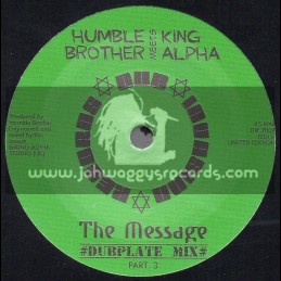 "Dub Invasion Records-7""-The Message / Humble Brother Meets King Alpha - Dubplate Mix Part 3"
