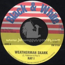 "Black & White-7""-Weatherman Skank / Ray I"