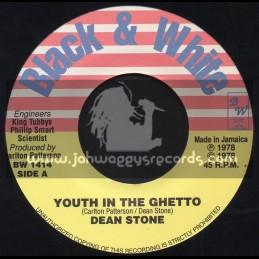 "Black & White-7""-Youth In The Ghetto / Dean Stone"