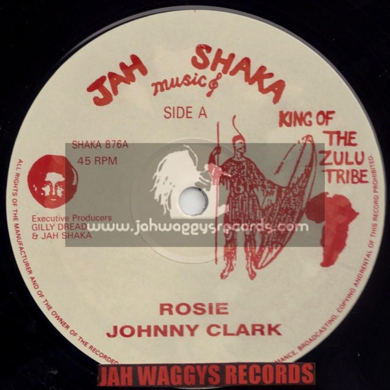 "JAH SHAKA MUSIC-12""-ROSIE / JOHNNY CLARK"