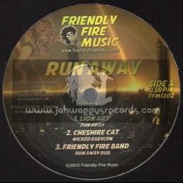 "Friendly Fire Music-12""-Run Away / Lion Art + Wicked Babylon / Cheshire Cat"