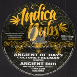 """Indica Dubs-10""""-Ancient Of Days / Culture Freeman - Indica Dubs Meets Chazbo"""