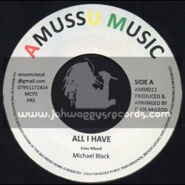 "Amussu Music-7""-All I Have / Michael Black"