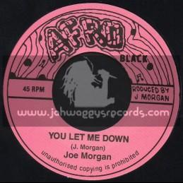 """Afro Black-7""""-You Let Me Down / Joe Morgan"""