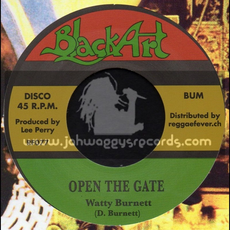 "Black Art-7""-Open The Gate / Watty Burnett  - Upsetters"