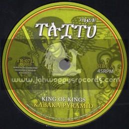 "Taitu-7""-King Of Kings / Kabaka Pyramid + Flow With Jah / Addis Pablo"