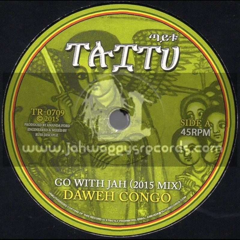 """Taitu-7""""-Go With Jah / Daweh Congo-2015 Mix + Real Battle Axe / Mark Wonder-2015 Mix"""
