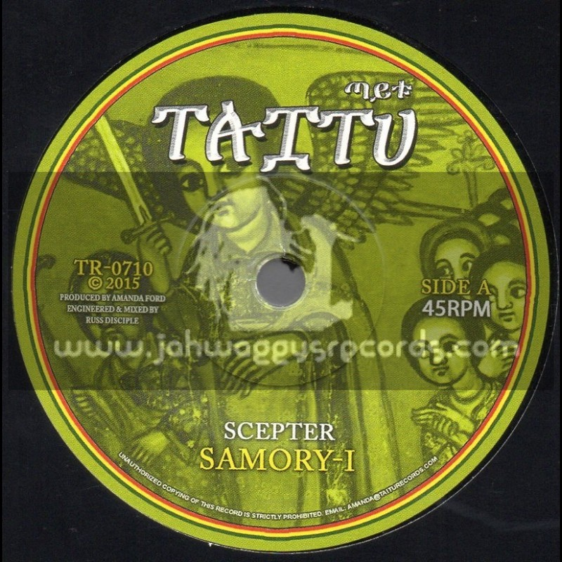 "Taitu-7""-Scepter / Samory-I + Till Shiloh Dub / Russ D"