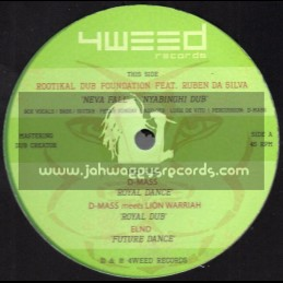 "4Weed Records-12""-Neva Fall / Rootikal Dub Foundation Feat. Ruben Da Silva"
