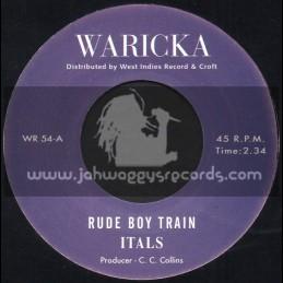 "Waricka-7""-Rude Boy Train / Itals + Sir Collins Special / L. Charmers"