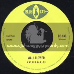 """Blue Cat-7""""-Wall Flower / Untouchables + La La Bam Ba / Enos And Sheila"""