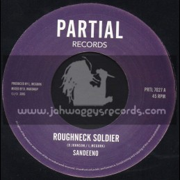 """Partial Records-7""""-Roughneck Soldier / Sandeeno"""