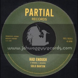 "Partial Records-7""-Had Enough / Solo Banton"