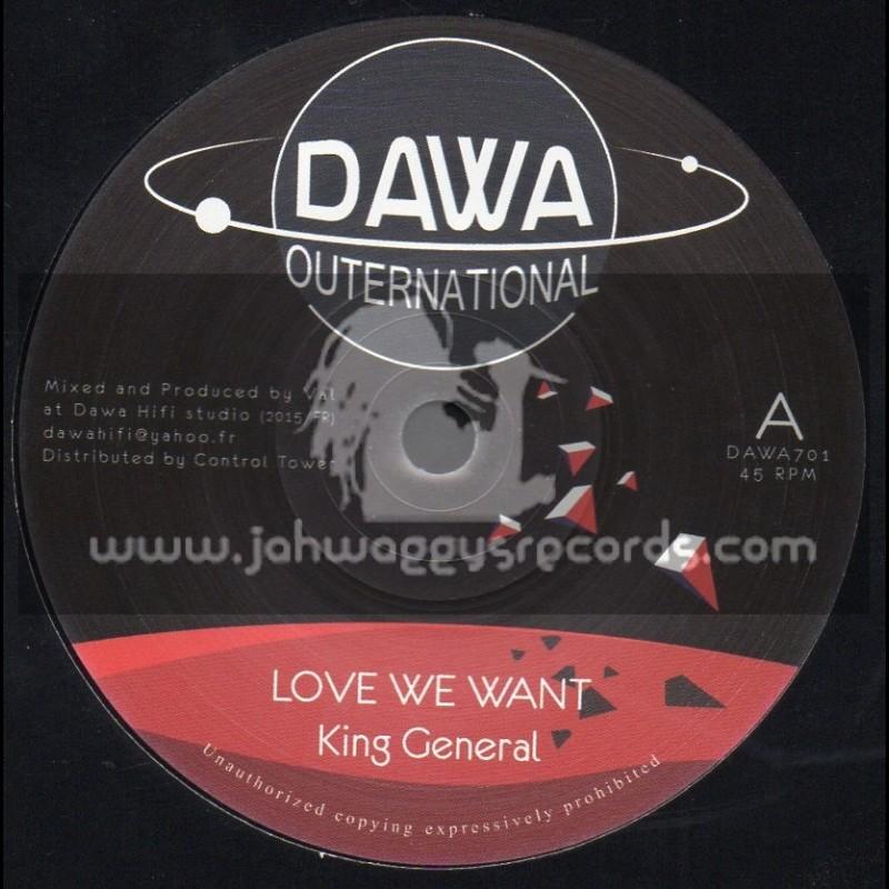 "Dawa Outernational-7""-Love We Want / King General"