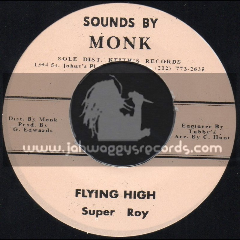 """Sounds By Monk-7""""-Flying High / Super Roy + Super Cool 2 / Ras Monk All Stars"""