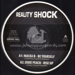 "Reality Shock Records-10""-Be Yourself / Macka B + Rise Up /  Dixie Peach + Government Official / Reality Souljahs"