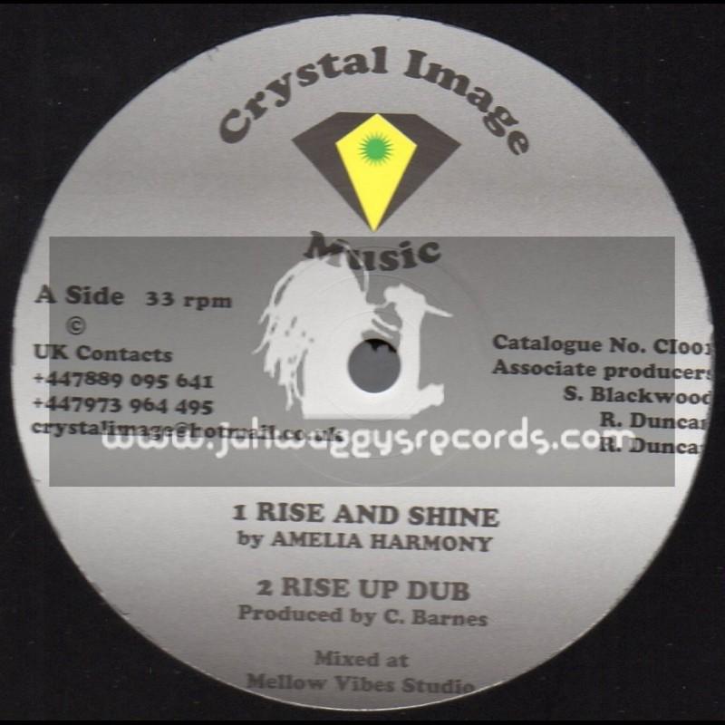 "Crystal Image Music-12""-Rise And Shine / Amelia Harmony + I Would Climb The Mountain / Tampanae"