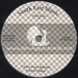 """South East Music-7""""-Chant Down Babylon / Sylford Walker"""