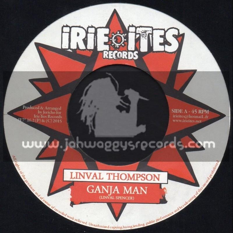 "Irie Ites-7""-Ganja Man / Linval Thomson + Dancehall Connection / Joseph Cotton"
