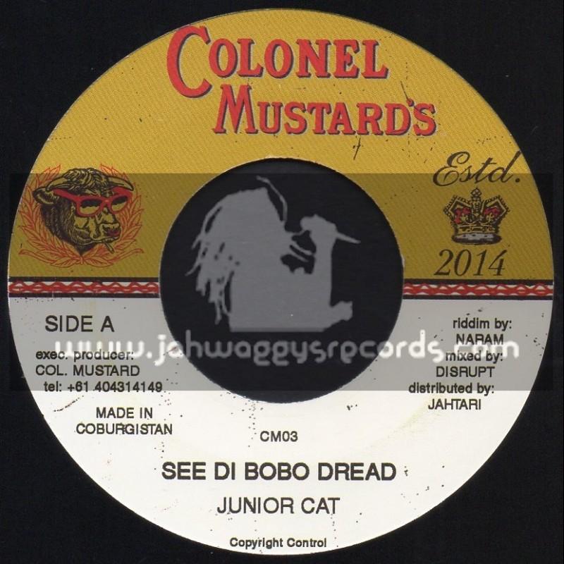 """Colonel Mustards-7""""-See Di Bobo Dread / Junior Cat"""