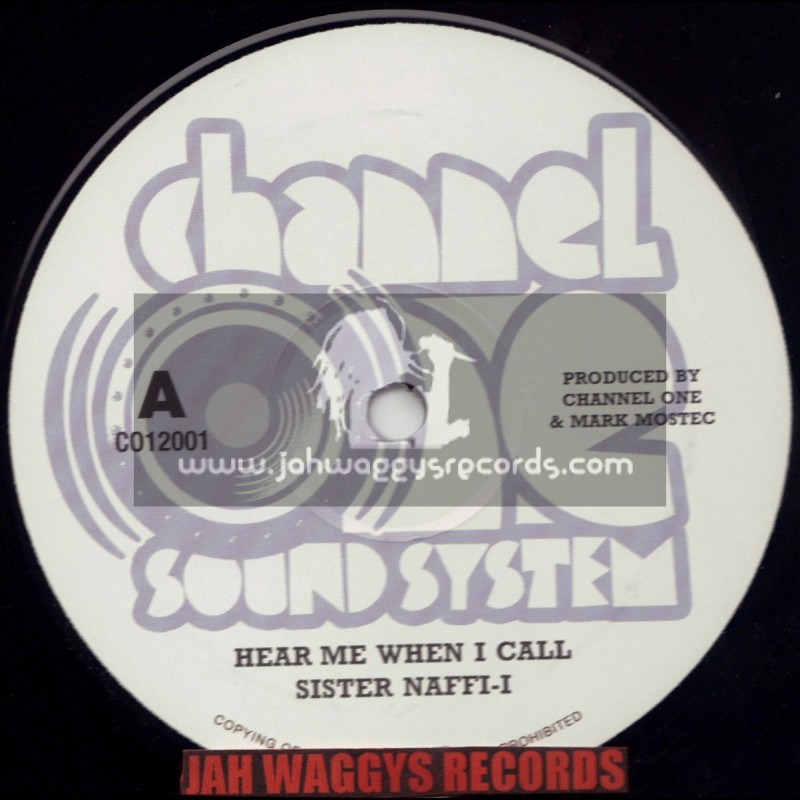 """CHANNEL ONE SOUND SYSTEM-12""""-HEAR ME WHEN I CALL/SISTER NAFFI I + EACH AND EVERYWHERE/RAS KAYLEB"""