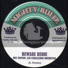 "Mighty Ruler-7""-Beware Rudie / Roy Panton + Not Nosh / Los Caballeros Orchestra"