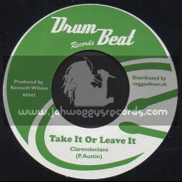 """Drum Beat Records-7""""-Take It Or Leave It / Clarendonians + Deep In My Heart / Clarendonians"""