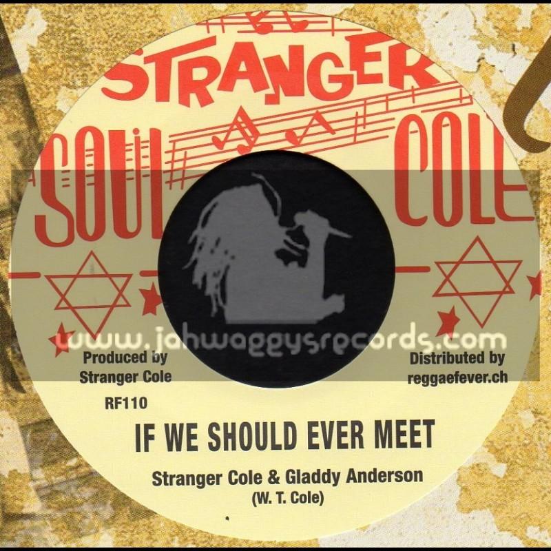 """Stranger Cole-7""""-If We Should Ever Meet / Stranger Cole + Darling Please / Stranger Cole"""
