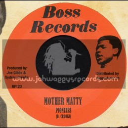 """Boss Records-7""""-Mother Matty / Pioneers + Things Got To Change / Pioneers"""