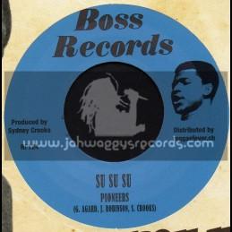 "Boss Records-7""-Su Su Su / Pioneers + Slip Away / Pioneers"