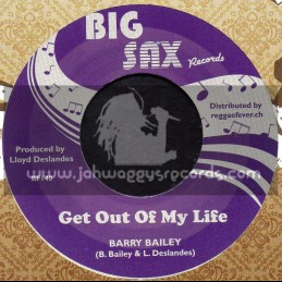 "Big Sax Records-7""-Get Out Of My Life / Barry Bailey"