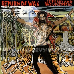 Justice-Lp-Return Of Wax / Lee Perry And The Upsetters