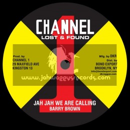 """Channel 1-10""""-Jah Jah We Are Calling / Barry Brown + Take Your Time / Barry Brown"""
