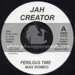 """Jah Creator-7""""-Perilous Time / Max Romeo"""
