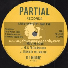 "Partial Records-10""-Ganja Flower Ep - Part Two / Jah Rej & G.T Moore"