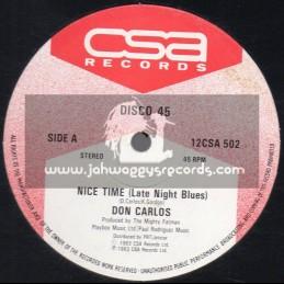 """CSA Records-12""""-Nice Time / Don Carlos + Get Up / Don Carlos"""