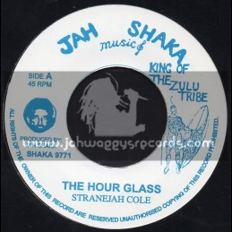 "Jah Shaka Music-7""-The Hour Glass / Stranjah Cole"