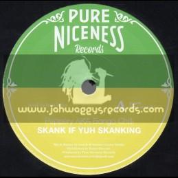"Pure Niceness Records-7""-Skank If Yuh Skanking / Peppery Aka - Bongo Chilli"